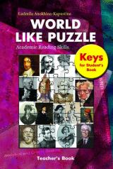 World like Puzzle: Academic Reading Skills: Teacher's Book. Keys for Student's Book